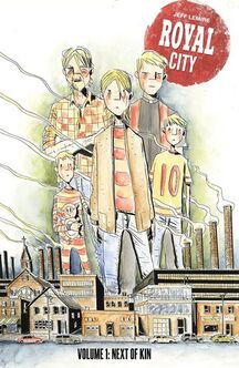 Cover of Royal City vol 1