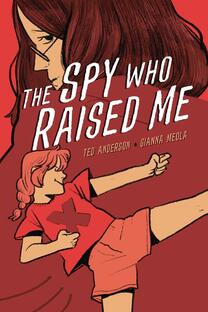 Cover of The Spy who Raised Me